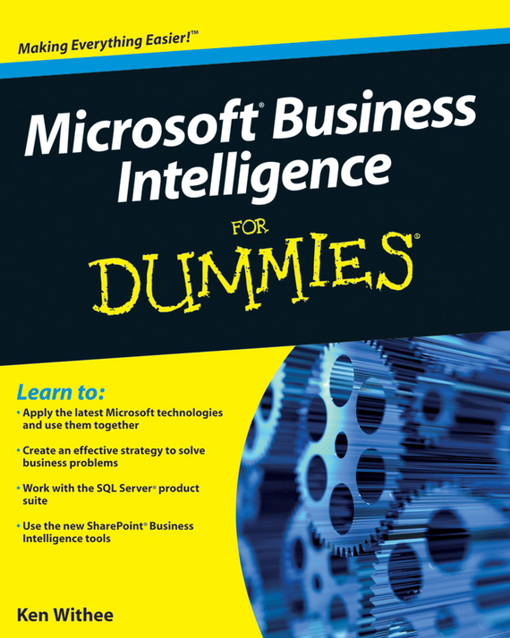Ken  Withee Microsoft Business Intelligence For Dummies