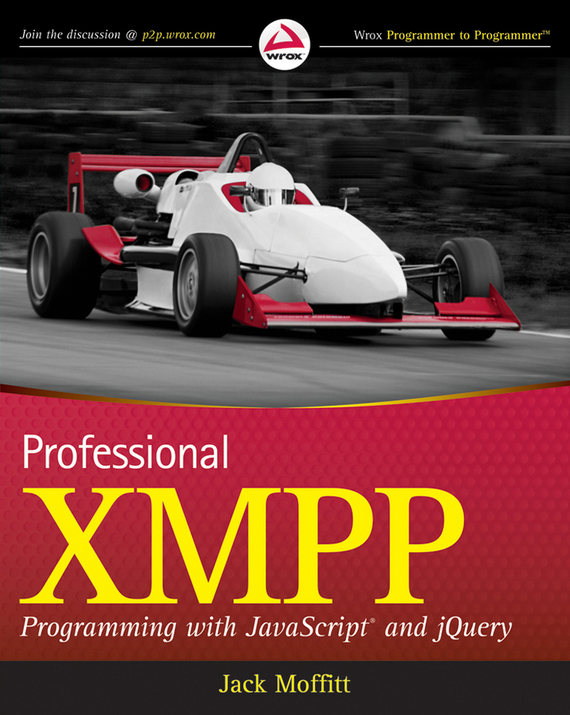 Jack Moffitt Professional XMPP Programming with JavaScript and jQuery protocol discovery