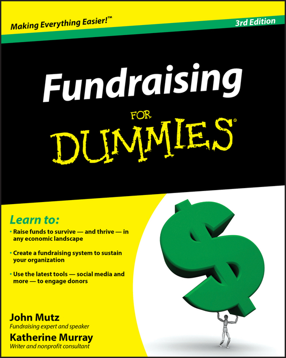 Katherine  Murray Fundraising For Dummies jim hornickel negotiating success tips and tools for building rapport and dissolving conflict while still getting what you want