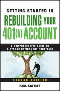 Paul  Katzeff - Getting Started in Rebuilding Your 401(k) Account