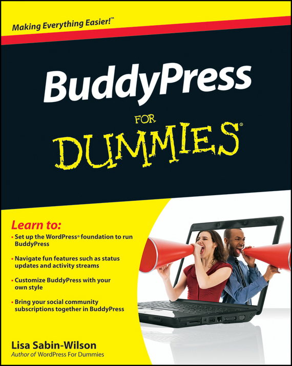 Lisa  Sabin-Wilson BuddyPress For Dummies lisa sabin wilson wordpress all in one for dummies