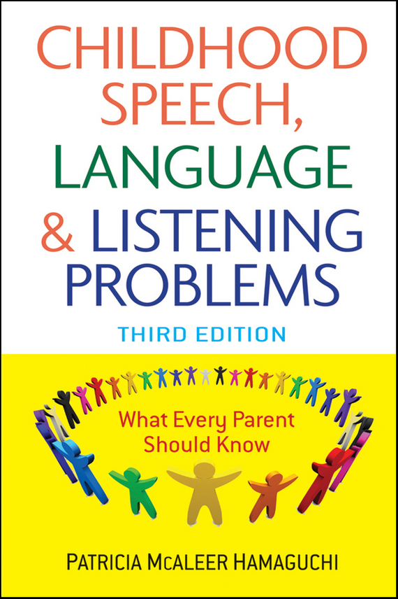 Patricia Hamaguchi McAleer Childhood Speech, Language, and Listening Problems grace akanbi contemporary issues on women and children education in nigeria