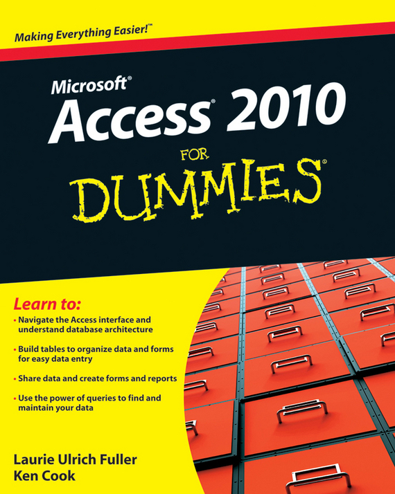 Ken Cook Access 2010 For Dummies brian underdahl access forms and reports for dummies