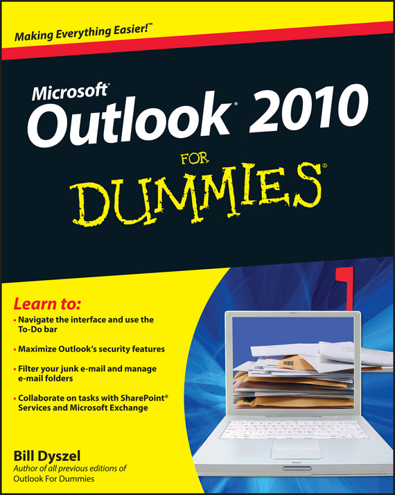 Bill Dyszel Outlook 2010 For Dummies robert hillard information driven business how to manage data and information for maximum advantage