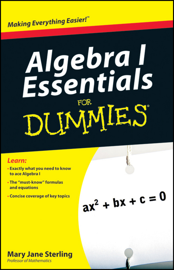 Mary Sterling Jane Algebra I Essentials For Dummies ISBN: 9780470638125