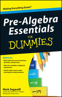 Mark  Zegarelli - Pre-Algebra Essentials For Dummies