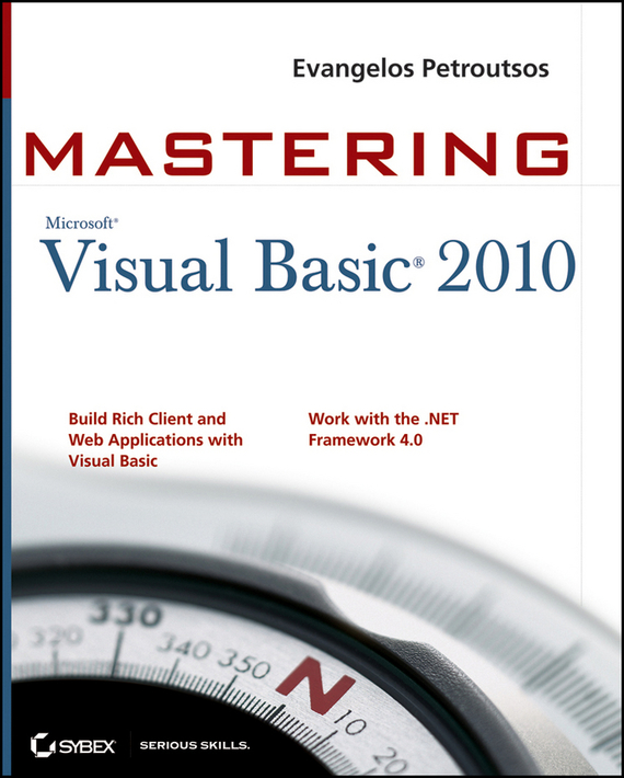 Evangelos  Petroutsos Mastering Microsoft Visual Basic 2010 robust watermarking and its applications to communication problems