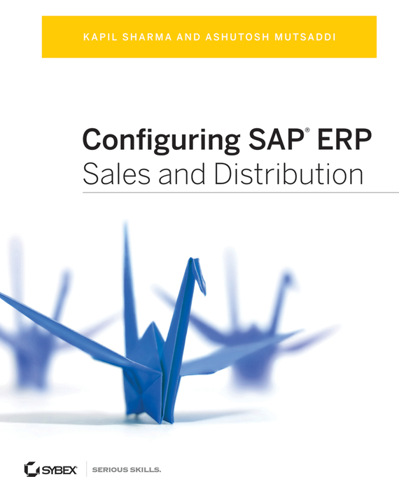 Kapil  Sharma Configuring SAP ERP Sales and Distribution manisha sharma ajit varma and harsha kharkwal interaction of symbiotic fungus with fenugreek