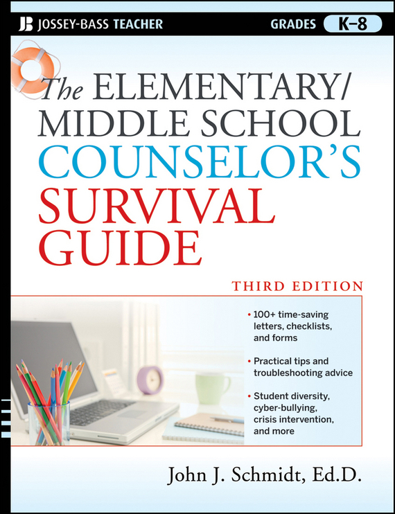 John Schmidt J. The Elementary / Middle School Counselor's Survival Guide promoting academic competence and literacy in school