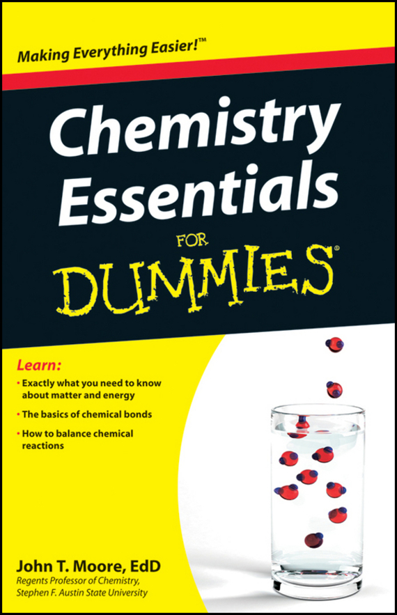 John Moore T. Chemistry Essentials For Dummies xml for dummies® quick reference