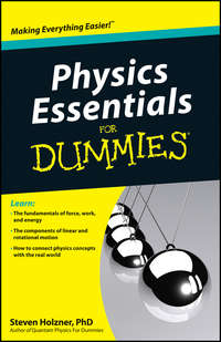 Steven Holzner - Physics Essentials For Dummies