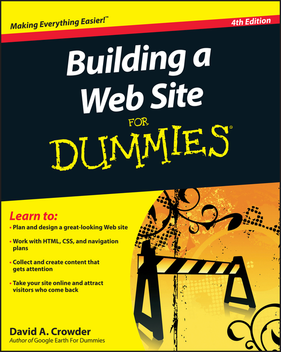 David Crowder A. Building a Web Site For Dummies david byrnes autocad 2011 for dummies