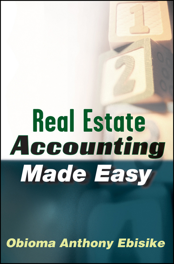 Obioma Ebisike A. Real Estate Accounting Made Easy sax peachtree complete ii accounting made easy pr only