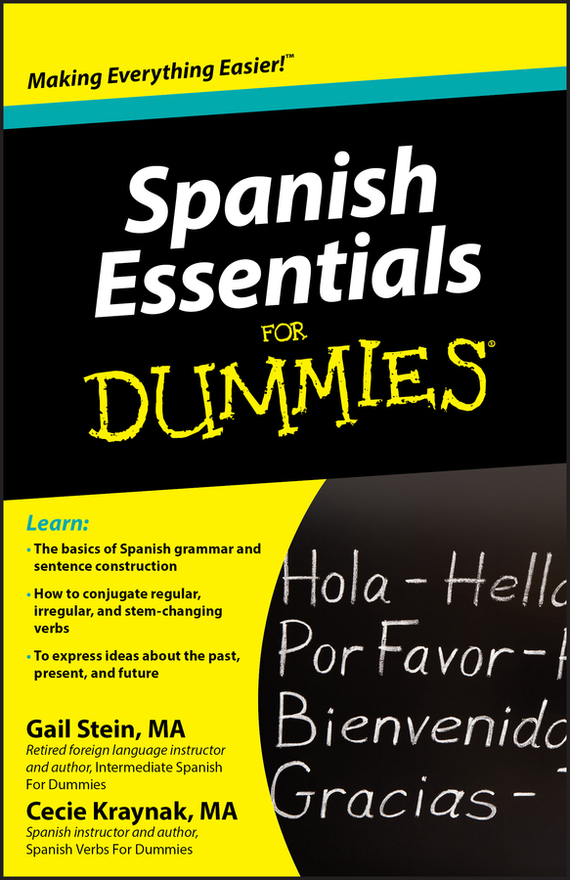 Gail Stein Spanish Essentials For Dummies the imactm for dummies®