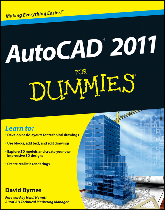 David Byrnes AutoCAD 2011 For Dummies mark middlebrook autocad 2005 for dummies