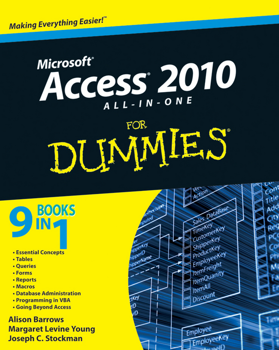Alison Barrows Access 2010 All-in-One For Dummies brian underdahl access forms and reports for dummies