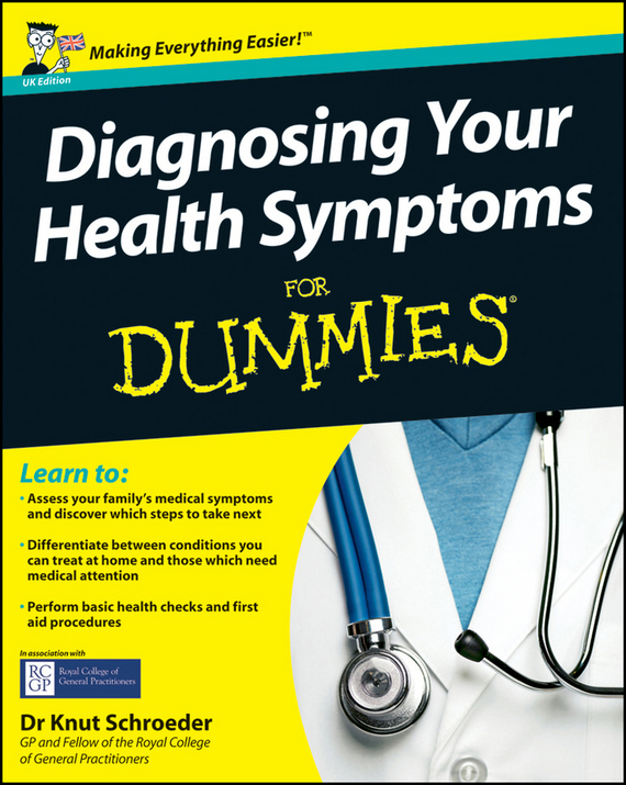 Knut  Schroeder Diagnosing Your Health Symptoms For Dummies the sociology of health and illness reader