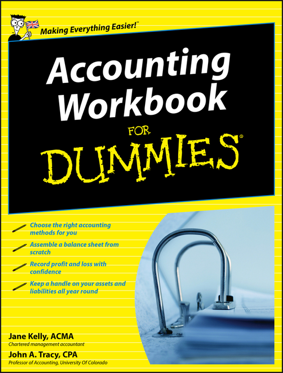 Jane Kelly Accounting Workbook For Dummies colin barrow understanding business accounting for dummies
