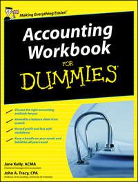 Jane  Kelly - Accounting Workbook For Dummies