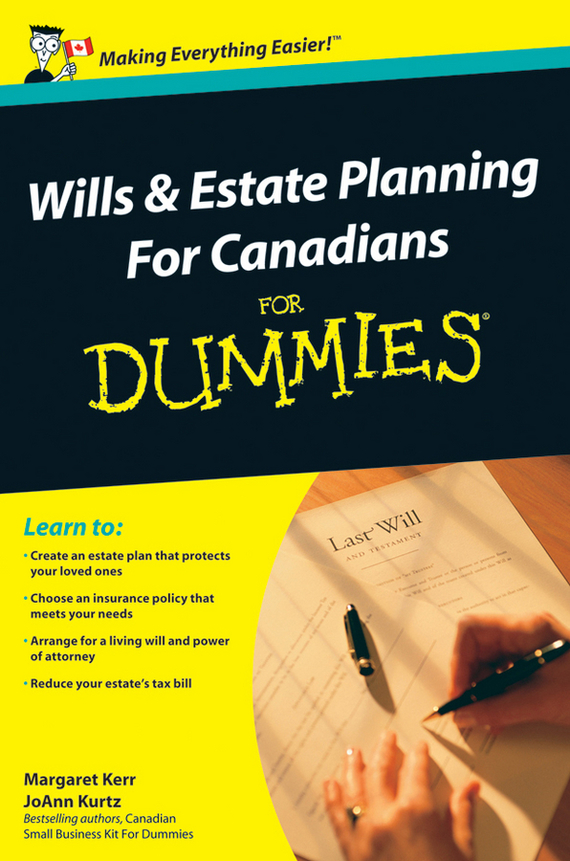 Margaret  Kerr Wills and Estate Planning For Canadians For Dummies dirk zeller success as a real estate agent for dummies australia nz
