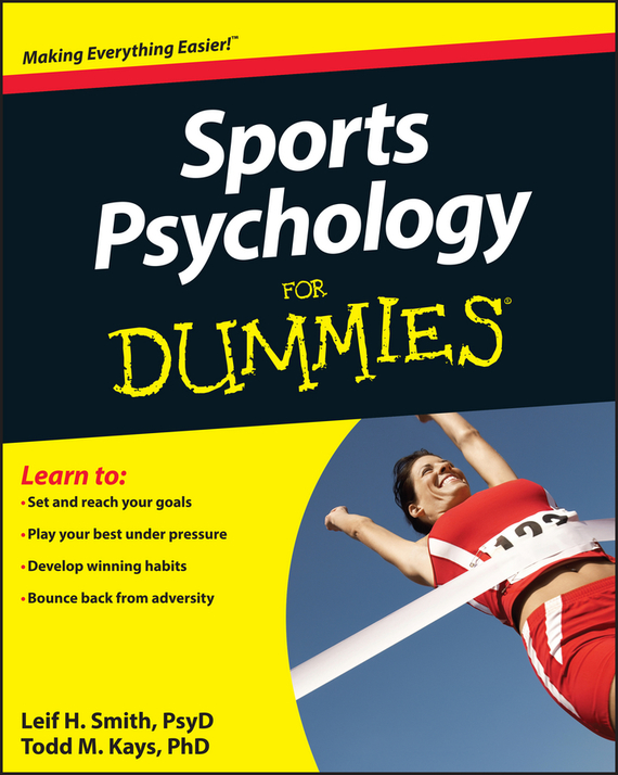 Leif Smith H. Sports Psychology For Dummies basic psychology 4e sg
