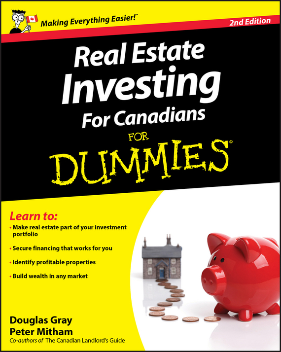 Douglas  Gray Real Estate Investing For Canadians For Dummies paul mladjenovic stock investing for dummies