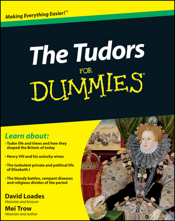 David  Loades The Tudors For Dummies david loades the tudors for dummies