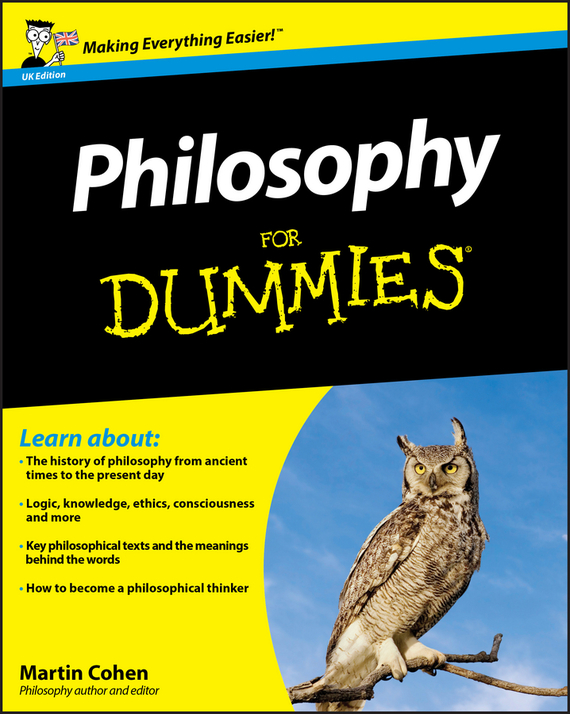Martin  Cohen Philosophy For Dummies tony levene investing for dummies uk