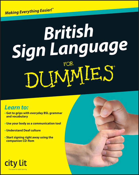 City Lit British Sign Language For Dummies sean lang british history for dummies