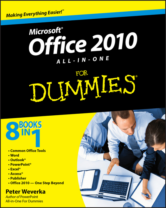 Peter Weverka Office 2010 All-in-One For Dummies ISBN: 9780470768242