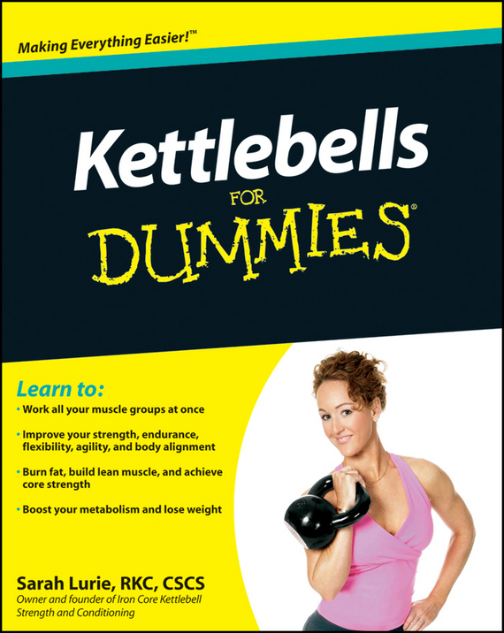 Sarah  Lurie Kettlebells For Dummies gillian burn motivation for dummies