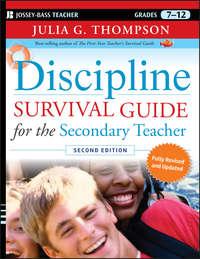 Julia Thompson G. - Discipline Survival Guide for the Secondary Teacher