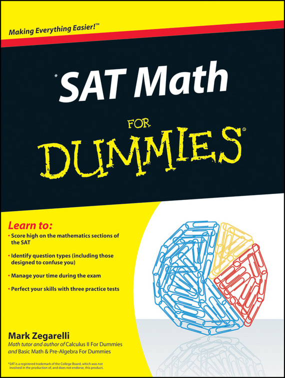 Mark  Zegarelli SAT Math For Dummies mark zegarelli calculus ii for dummies