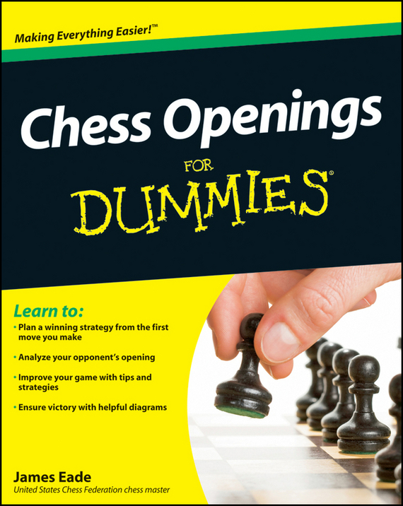 James Eade Chess Openings For Dummies ISBN: 9780470882375 sokolsky a your first move chess for beginners isbn 9785946933377