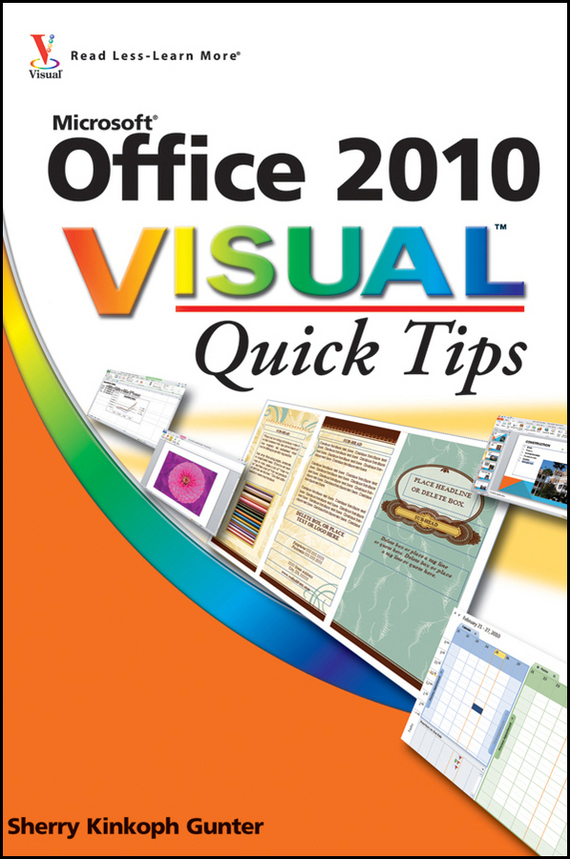 Sherry Gunter Kinkoph Office 2010 Visual Quick Tips jim hornickel negotiating success tips and tools for building rapport and dissolving conflict while still getting what you want