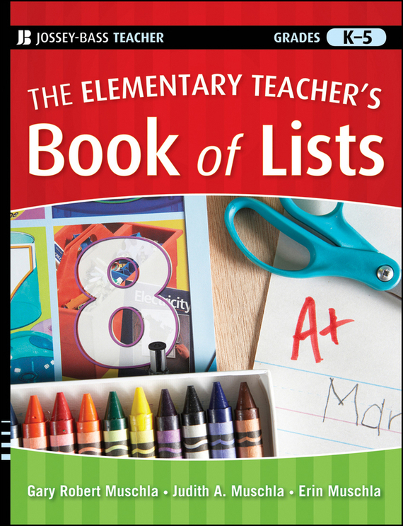 где купить Erin Muschla The Elementary Teacher's Book of Lists ISBN: 9780470905012 по лучшей цене