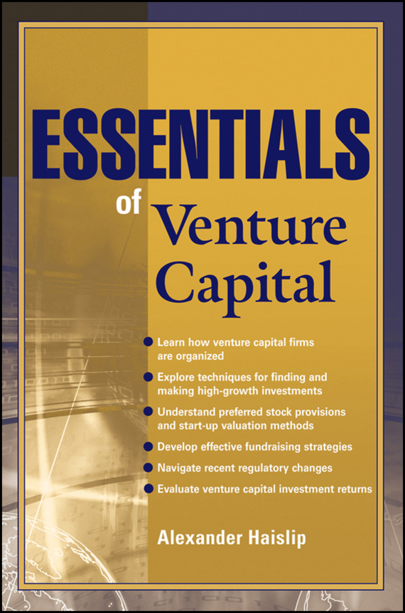 Alexander Haislip Essentials of Venture Capital marc lane j the mission driven venture business solutions to the world s most vexing social problems