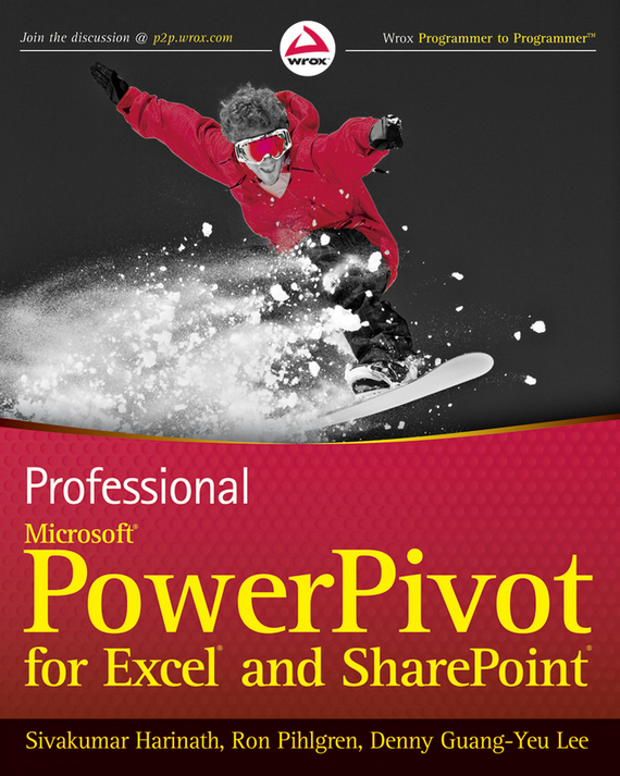 Sivakumar Harinath Professional Microsoft PowerPivot for Excel and SharePoint ISBN: 9780470912416 microsoft surface book