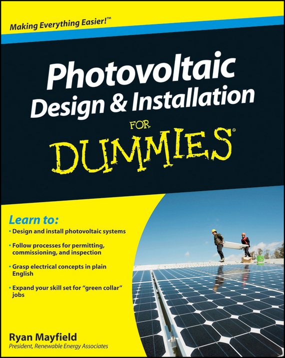 Ryan  Mayfield Photovoltaic Design and Installation For Dummies frank ryan willpower for dummies