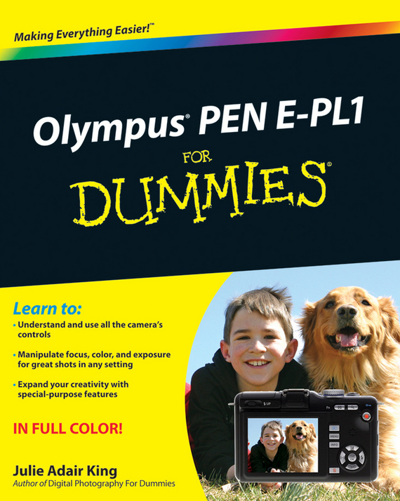 Julie Adair King Olympus PEN E-PL1 For Dummies king julie adair canon eos rebel t7i 800d for dummies