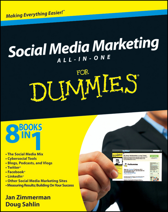 Doug  Sahlin Social Media Marketing For Dummies® cheryl rickman the digital business start up workbook the ultimate step by step guide to succeeding online from start up to exit
