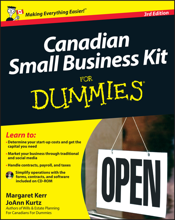 Margaret Kerr Canadian Small Business Kit For Dummies adam  brownlee building a small business