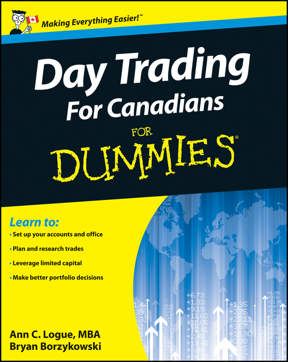 Bryan  Borzykowski Day Trading For Canadians For Dummies bryan perrett british military history for dummies