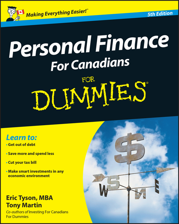 Tony Martin Personal Finance For Canadians For Dummies eric tyson small business taxes for dummies