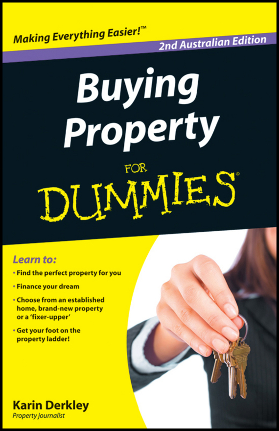 Karin  Derkley Buying Property For Dummies dirk zeller success as a real estate agent for dummies australia nz