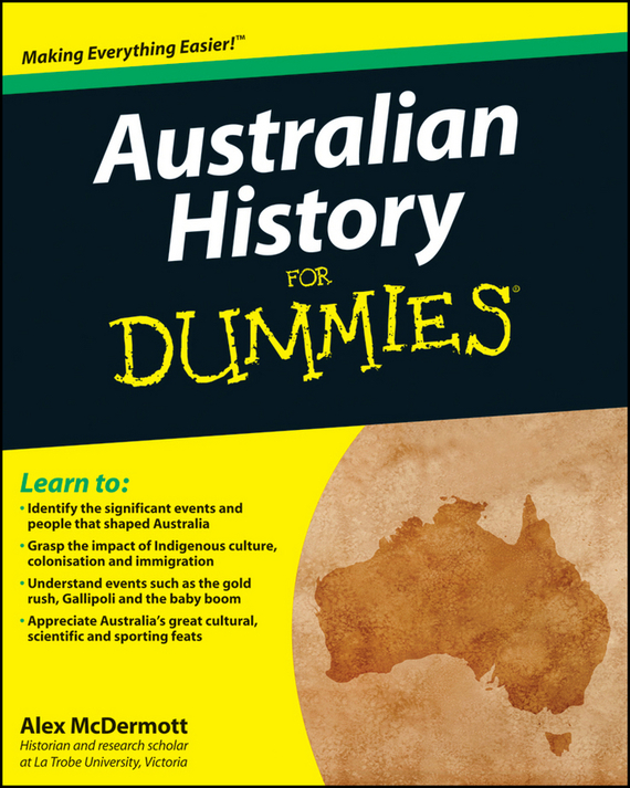 Alex  McDermott Australian History for Dummies dirk zeller success as a real estate agent for dummies australia nz