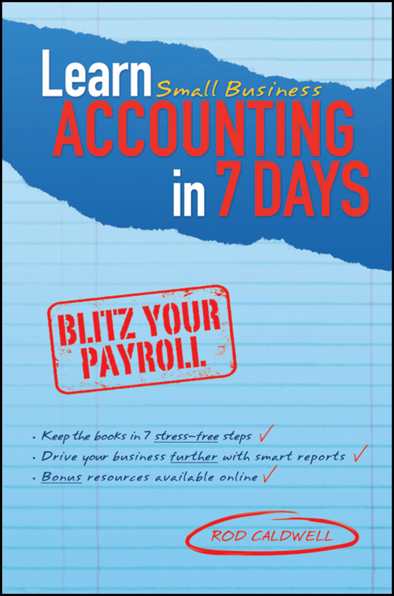 Rod Caldwell Learn Small Business Accounting in 7 Days seven days of you