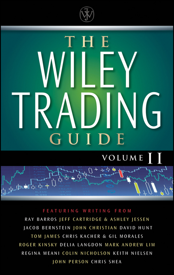 Wiley The Wiley Trading Guide, Volume II agricultural commodity futures in india