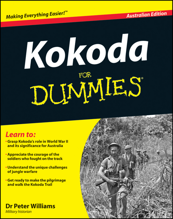 Peter  Williams Kokoda Trail for Dummies bryan perrett british military history for dummies