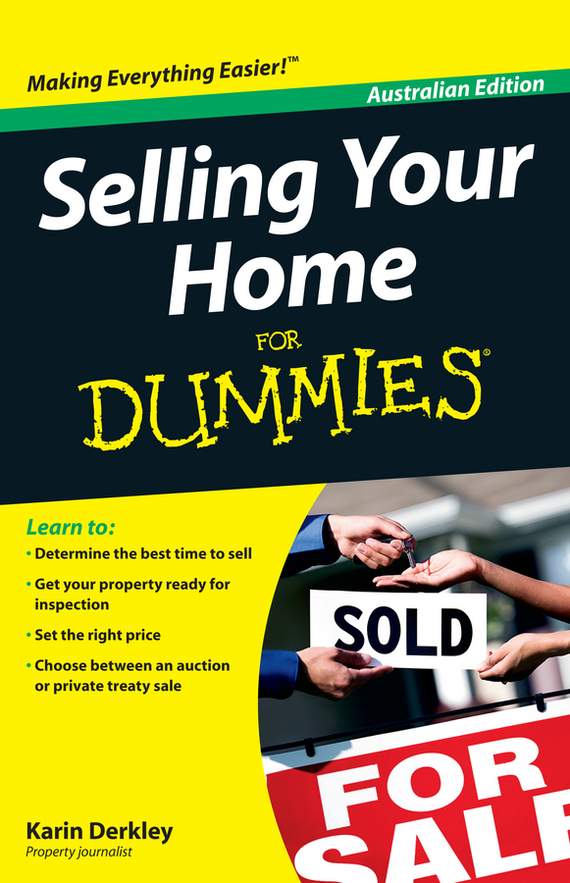 Karin  Derkley Selling Your Home For Dummies dirk zeller success as a real estate agent for dummies australia nz